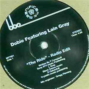 Dobie Featuring Lain Gray - The Ride