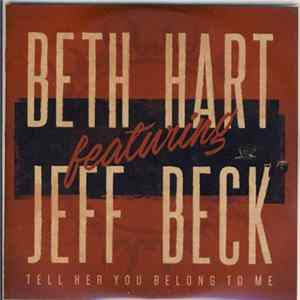 Beth Hart, Jeff Beck - Tell Her You Belong To Me