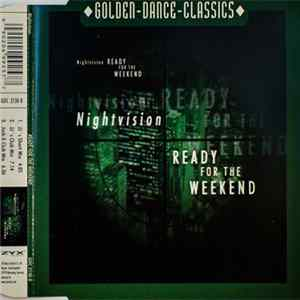 Nightvision - Ready For The Weekend