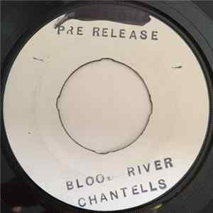 The Chantells - Blood River