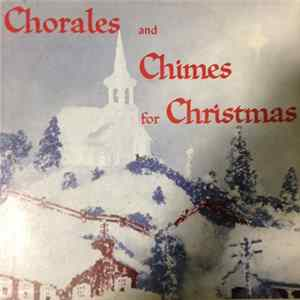 Unknown Artist - Chorales and Chimes For Christmas