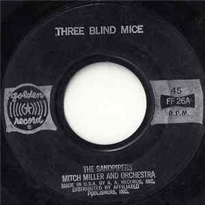 Anne Lloyd And The Sandpipers With Mitch Miller And Orchestra - Three Blind Mice / Little Bo Peep Little Jack Horner