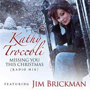 Kathy Troccoli Featuring Jim Brickman - Missing You This Christmas
