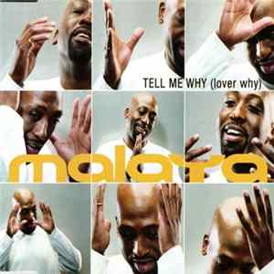 Malaya - Tell Me Why (Lover Why)