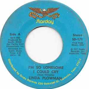 Linda Plowman - I'm So Lonesome I Could Cry