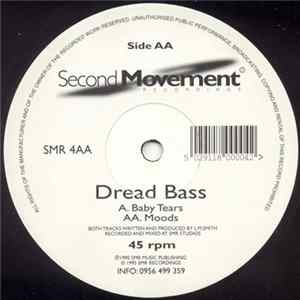Dread Bass - Baby Tears / Moods