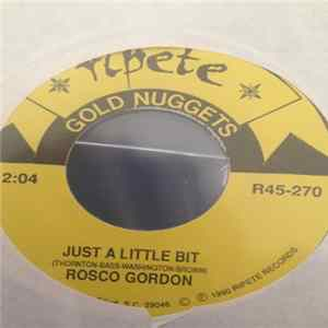 Rosco Gordon / Martha Reeves - Just A Little Bit / It's The Same Old Song