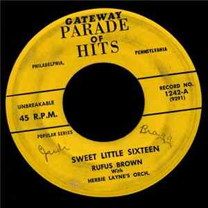 Rufus Brown with Herbie Layne's Orch. - Sweet Little Sixteen