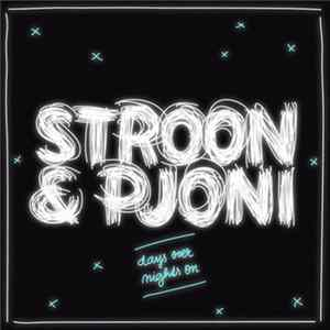 Stroon & Pjoni - Days Over / Nights On