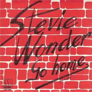 Stevie Wonder - Go Home (Vete A Casa)