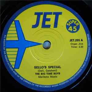 The Big Time Boys - Sello's Special