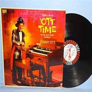 Tommy Ott - There'll Be An 'Ott Time In The Old Town Tonight