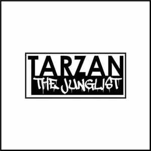 Tarzan The Junglist - He Is No Normal Man
