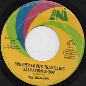 Neil Diamond - Brother Love's Travelling Salvation Show / A Modern Day Version Of Love