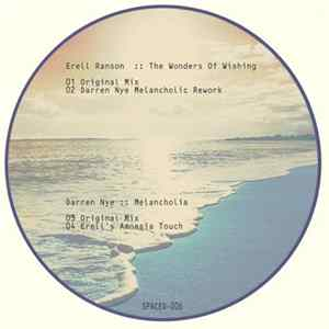 Erell Ranson and Darren Nye - The Wonders Of Wishing​ / Melancholia