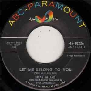 Brian Hyland - Let Me Belong To You / Let It Die!
