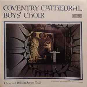 Coventry Cathedral Boys' Choir - Coventry Cathedral Boys' Choir