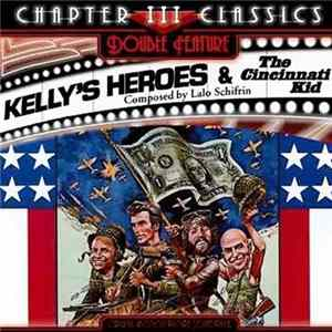 Lalo Schifrin - Kelly's Heroes / The Cincinnati Kid