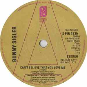 Bunny Sigler - Can't Believe That You Love Me