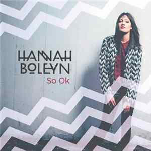 Hannah Boleyn - So Ok