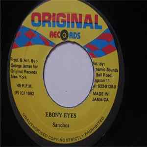 Sanchez - Ebony Eyes