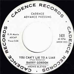 Barry Gordon - You Can't Lie To A Liar / You Can't See The Trees (For The Forest)