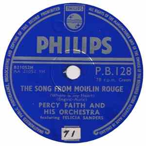 Percy Faith And His Orchestra - The Song From Moulin Rouge / Swedish Rhapsody